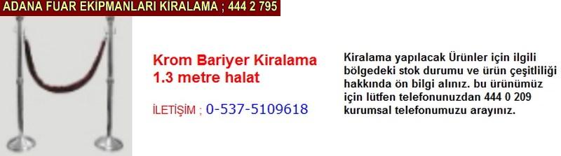 Adana krom bariyer kiralama firması iletişim ; 0 505 394 29 32