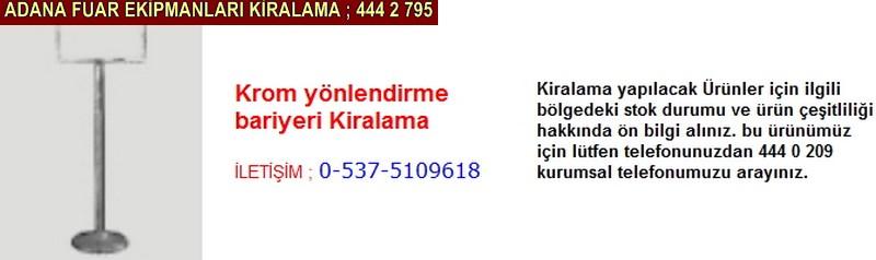 Adana krom yönlendirme bariyeri kiralama firması iletişim ; 0 505 394 29 32