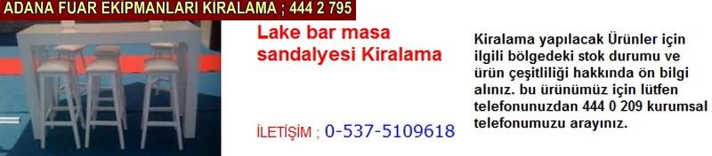 Adana lake bar masa sandalyesi kiralama firması iletişim ; 0 505 394 29 32