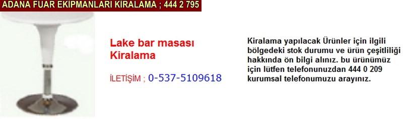 Adana lake bar masası kiralama firması iletişim ; 0 505 394 29 32