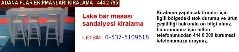 Adana lake bar masası sandalyesi kiralama firması iletişim ; 0 505 394 29 32