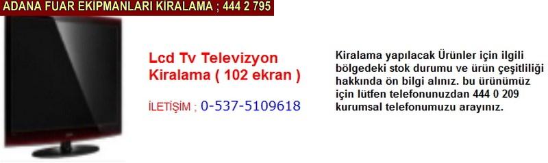 Adana lcd televizyon tv kiralama firması iletişim ; 0 505 394 29 32
