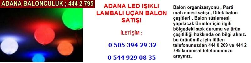 Adana led ışıklı lambalı uçan balon satışı firması iletişim ; 0 544 929 08 35