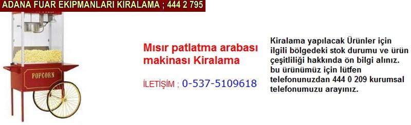 Adana mısır patlatma arabası makinası kiralama firması iletişim ; 0 505 394 29 32