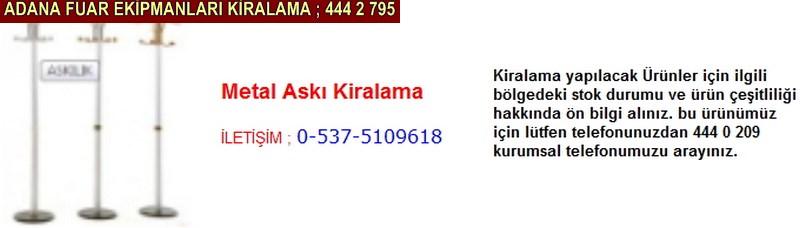 Adana metal askı kiralama firması iletişim ; 0 505 394 29 32