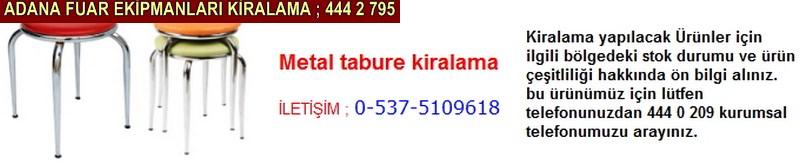 Adana metal tabure kiralama firması iletişim ; 0 505 394 29 32