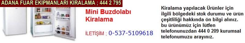 Adana mini buzdolabı kiralama firması iletişim ; 0 505 394 29 32