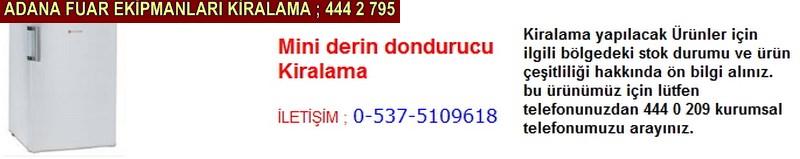 Adana mini derin dondurucu kiralama firması iletişim ; 0 505 394 29 32