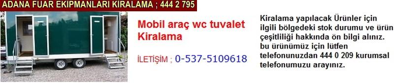 Adana mobil araç wc tuvalet kiralama firması iletişim ; 0 505 394 29 32