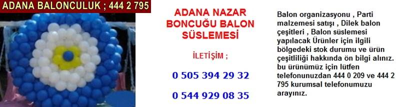 Adana nazar boncuğu balon süslemesi firması iletişim ; 0 544 929 08 35