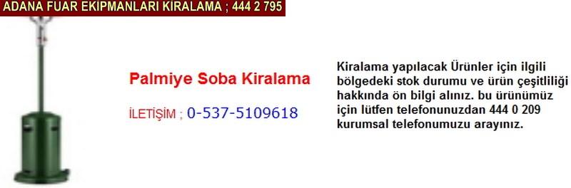 Adana palmiye soba kiralama satış firması iletişim ; 0 505 394 29 32