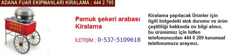 Adana pamuk şekeri arabası kiralama firması iletişim ; 0 505 394 29 32