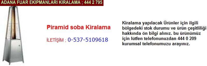 Adana piramit soba kiralama satış firması iletişim ; 0 505 394 29 32
