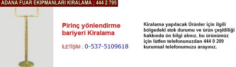 Adana pirinç yönlendirme bariyeri kiralama firması iletişim ; 0 505 394 29 32