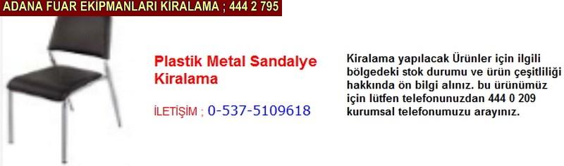 Adana plastik metal sandalye kiralama firması iletişim ; 0 505 394 29 32