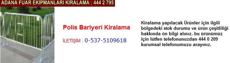 Adana polis bariyeri kiralama firması iletişim ; 0 505 394 29 32