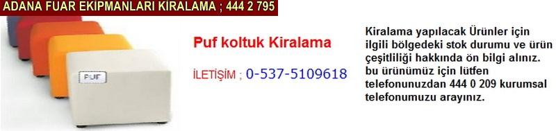Adana puf koltuk kiralama firması iletişim ; 0 505 394 29 32