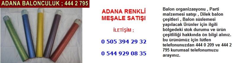 Adana renkli meşale satışı firması iletişim ; 0 544 929 08 35