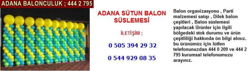 Adana sütun balon süslemesi firması iletişim ; 0 544 929 08 35