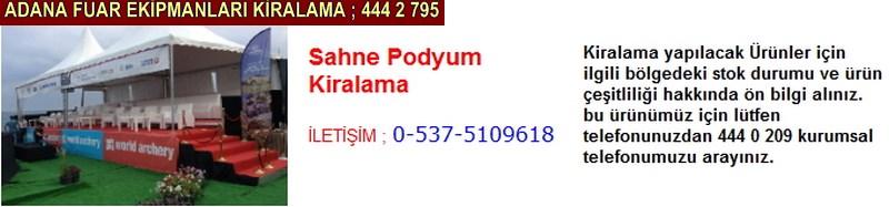 Adana sahne podyum kiralama firması iletişim ; 0 505 394 29 32