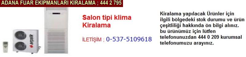 Adana salon tipi klima kiralama firması iletişim ; 0 505 394 29 32