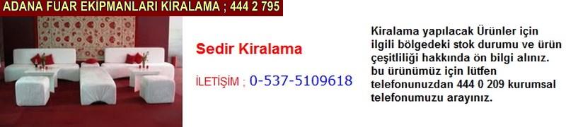 Adana sedir kiralama firması iletişim ; 0 505 394 29 32