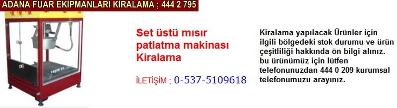 Adana set üstü mısır patlatma makinası kiralama firması iletişim ; 0 505 394 29 32