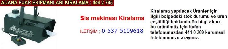 Adana sis makinası kiralama firması iletişim ; 0 505 394 29 32