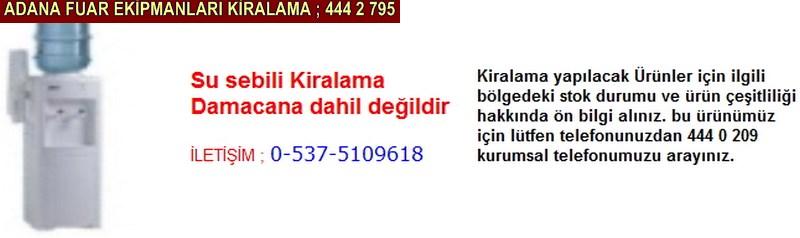 Adana su sebili kiralama firması iletişim ; 0 505 394 29 32