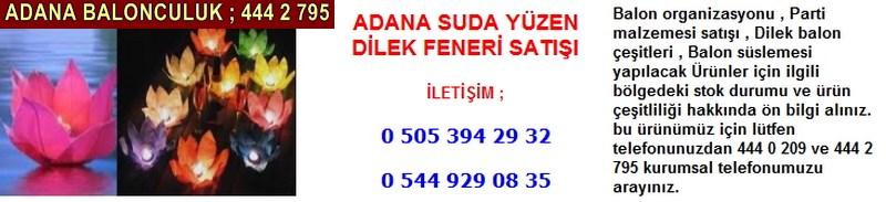 Adana suda yüzen dilek feneri satışı firması iletişim ; 0 544 929 08 35