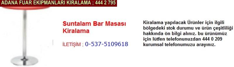 Adana suntalam bar masası kiralama firması iletişim ; 0 505 394 29 32