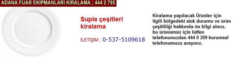 Adana supla çeşitleri kiralama firması iletişim ; 0 505 394 29 32