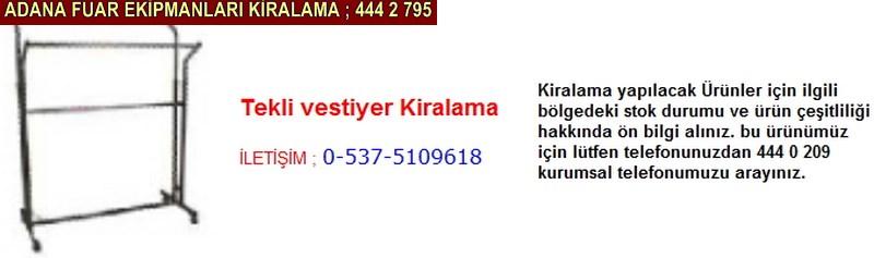 Adana tekli vestiyer kiralama firması iletişim ; 0 505 394 29 32