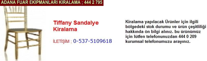 Adana tiffany sandalye kiralama firması iletişim ; 0 505 394 29 32