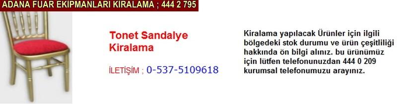Adana tonet sandalye kiralama firması iletişim ; 0 505 394 29 32