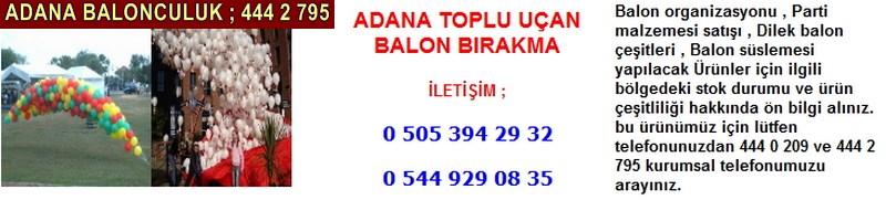 Adana toplu uçan balon bırakma firması iletişim ; 0 544 929 08 35