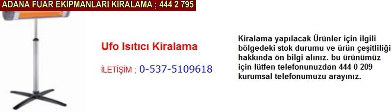 Adana ufo ısıtıcı soba kiralama firması iletişim ; 0 505 394 29 32