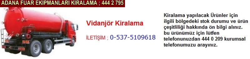 Adana vidanjör kiralama firması iletişim ; 0 505 394 29 32
