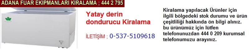 Adana yatay derin dondurucu kiralama firması iletişim ; 0 505 394 29 32