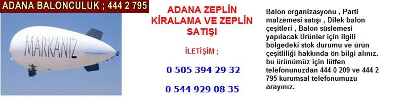 Adana zeplin kiralama zeplin satışı firması iletişim ; 0 544 929 08 35